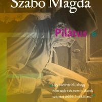 Szabó Magda: Pilátus